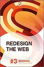Redesign The Web Smashing Magazine