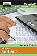Microsoft Office Excel 2010 Egzamin 77-882 Microsoft Official Academic Course MOAC