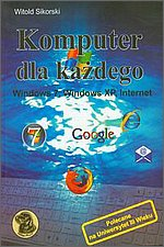 Komputer dla każdego Windows 7, Windows XP, Internet