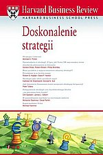 Harvard Business Review Doskonalenie strategii
