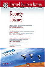 Harvard Business Review Kobiety i biznes