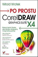 Po prostu CorelDRAW X4 Graphics Suite