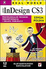 Real World Adobe InDesign CS3 Edycja polska