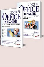 MS Office 2003 PL w biznesie Tom I i II