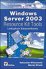 Windows Server 2003 Resource Kit Tools leksykon kieszonkowy
