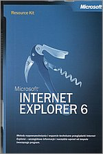 Microsoft Windows Server 2003 Microsoft Internet Explorer 6 Resource kit