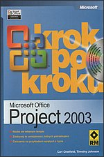Microsoft Office Project 2003 krok po kroku